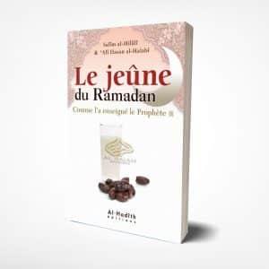 Le jeûne du mois Ramadan, comme l'a enseigné le Prophète.
