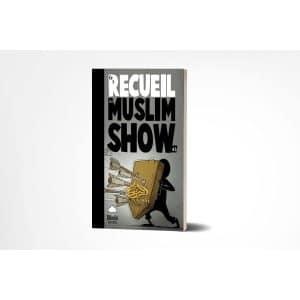 Le recueil du MUSLIM SHOW volume 3 - Bdouin