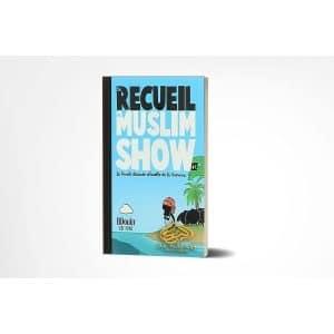 Le recueil du MUSLIM SHOW - Tôme 2 - Bdouin